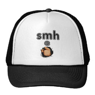 smh @ You (Shaking my head) Trucker Hats