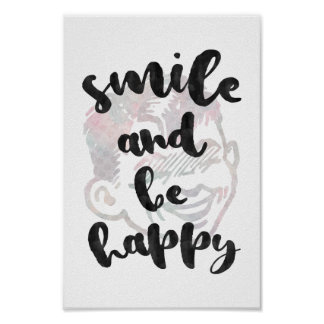 Smile and be happy poster