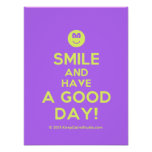 Smile and Have a Good Day! poster