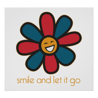 Smile and Let it Go Poster