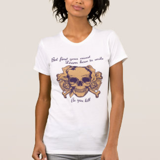 Smile as You Kill T Shirts