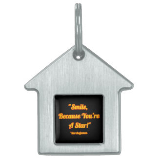 Smile, Because You're A Star! House-Shaped Pet Tag