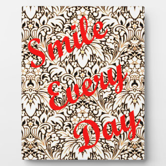Smile Every Day Plaque