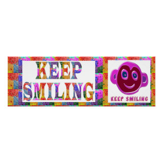 Smile Face :  KEEP Smiling Poster
