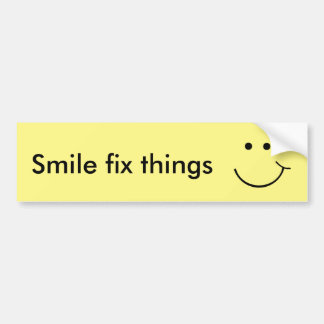 Smile fix things bumper sticker