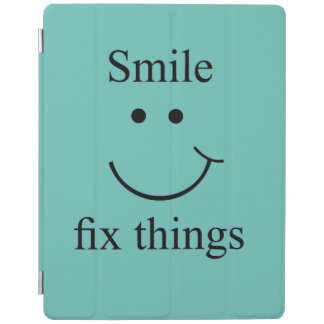Smile fix things iPad cover