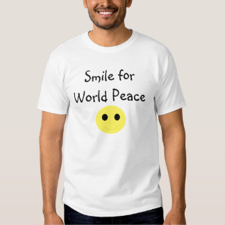 Smile for World Peace :) Tee Shirt