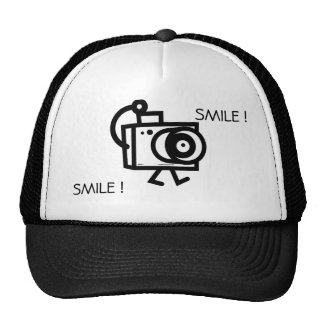Smile ! I want to take your picture Hat