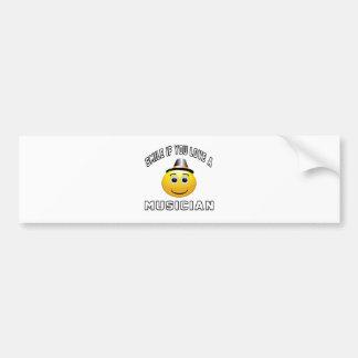 smile if you love a Musician. Bumper Sticker