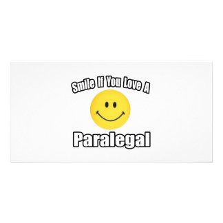 Smile If You Love a Paralegal Photo Greeting Card