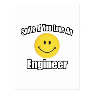 Smile If You Love an Engineer Postcard