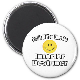 Smile If You Love An Interior Designer 6 Cm Round Magnet