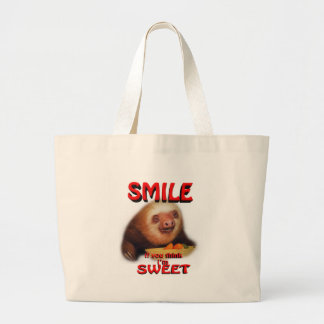 smile if you think i'm sweet tote bag