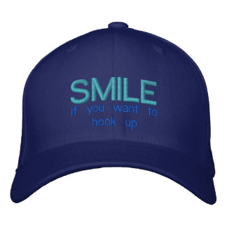 SMILE IF YOU WANT TO HOOK UP - Custom Baseball Cap