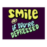 Smile - if you're depressed post card