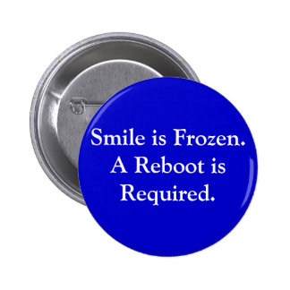 """Smile is Frozen: Reboot"" Button"