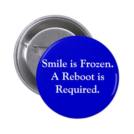 """Smile is Frozen: Reboot"" Button"