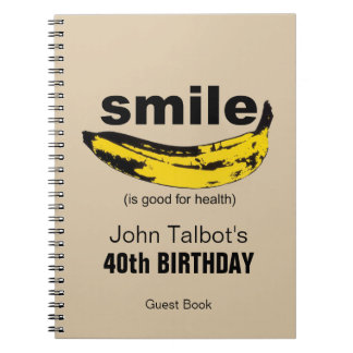 Smile is good for Health  40th Birthday Guest Book Spiral Notebook