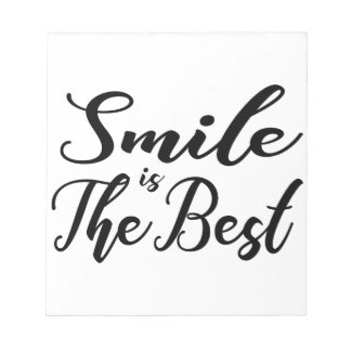 Smile is the best notepad