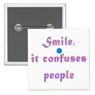 Smile It Confuses People 15 Cm Square Badge
