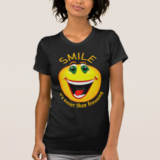 Smile! It's Easier than Frowning T-Shirt