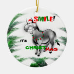 Smile its Christmas Funny Donkey Ornament