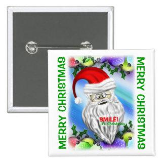 Smile It's Christmas Santa Claus Button