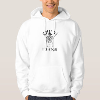 Smile! It's Fry-Day Hoodie