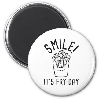 Smile! It's Fry-Day Magnet
