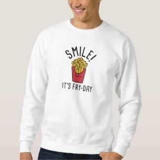 Smile! It's Fry-Day Sweatshirt