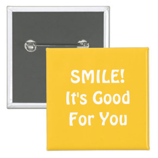 SMILE! It's Good For You. Yellow. 15 Cm Square Badge