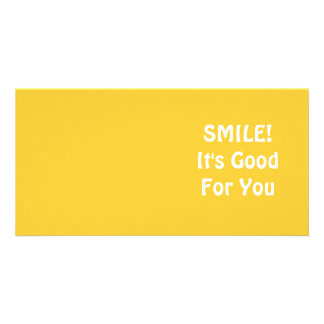 SMILE! It's Good For You. Yellow. Photo Card