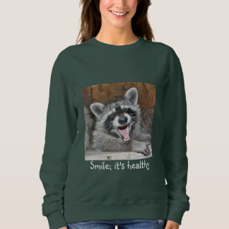 Smile ; It's Healthy Sweatshirt