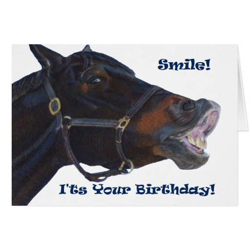 Smile!  It's Your Birthday! Horse Cards