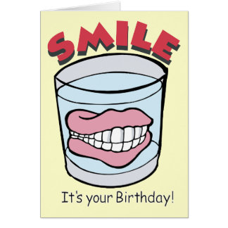Smile, It's Your Birthday Humor Note Card