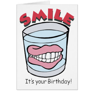 Smile, It's Your Birthday Humor Card