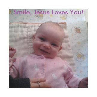 Smile, Jesus Love You! Canvas Stretched Canvas Print