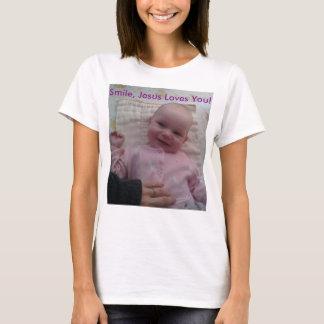 Smile, Jesus Love You! T-shirt