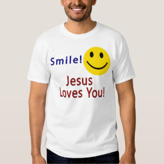 Smile! Jesus Loves You Christian T-shirt
