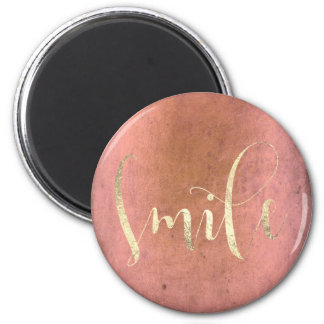 Smile Rose Gold Foxier Pink Grungy Encouragement 6 Cm Round Magnet