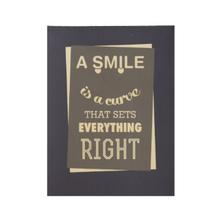 Smile sets everything right inspirational poster wood poster
