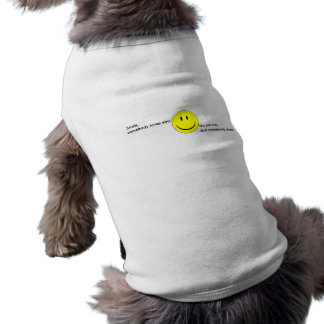 Smile, Somebody Loves You Sleeveless Dog Shirt