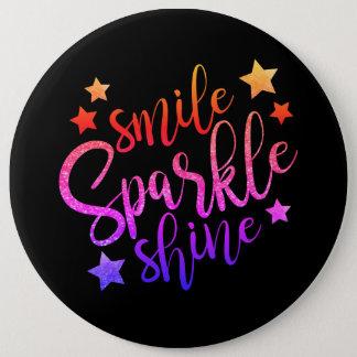 Smile Sparkle Shine Black Multi Coloured Quote 6 Cm Round Badge