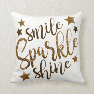 Smile Sparkle Shine Cheerful Gold and White Pillow