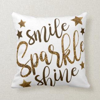 Smile Sparkle Shine Cushion