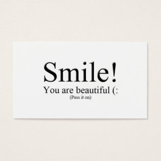 Smile! You are beautiful (: Business Card
