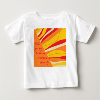smile you may be the sun in someone elses sky baby T-Shirt