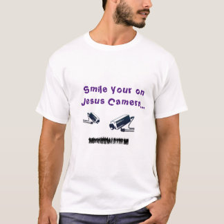 Smile Your On Jesus Camera T-Shirt