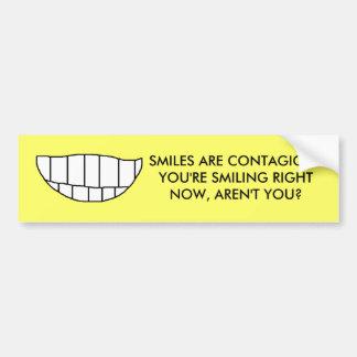 SMILES ARE CONTAGIOUS - bumper sticker