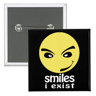 Smiles, i exist buttons